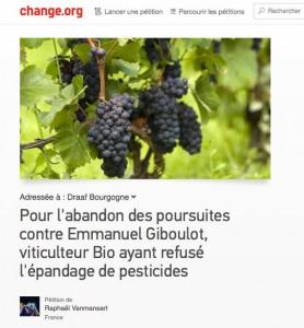 https://www.change.org/fr/p%C3%A9titions/pour-l-abandon-des-poursuites-contre-emmanuel-giboulot-viticulteur-ayant-dit-non-aux-pesticides